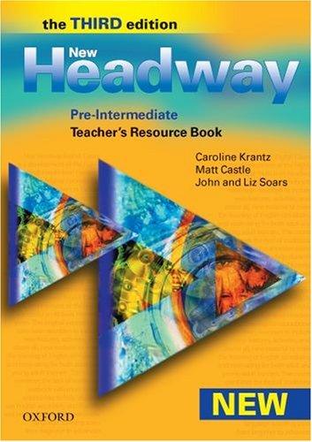 New Headway Pre-Intermediate Third Edition.Teacher's Book