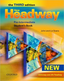 New Headway Pre-Intermediate Third Edition.Student's Book