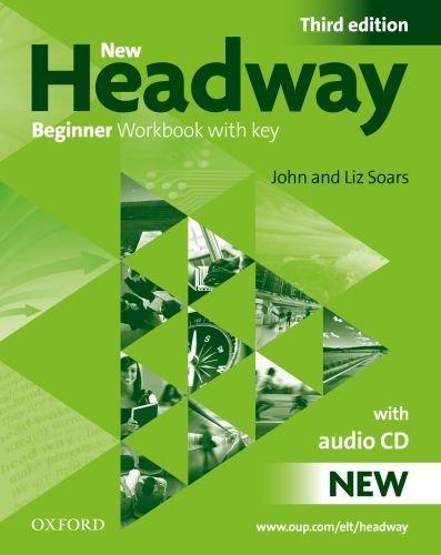 New Headway Beginner.Workbook (with Key) 3ed