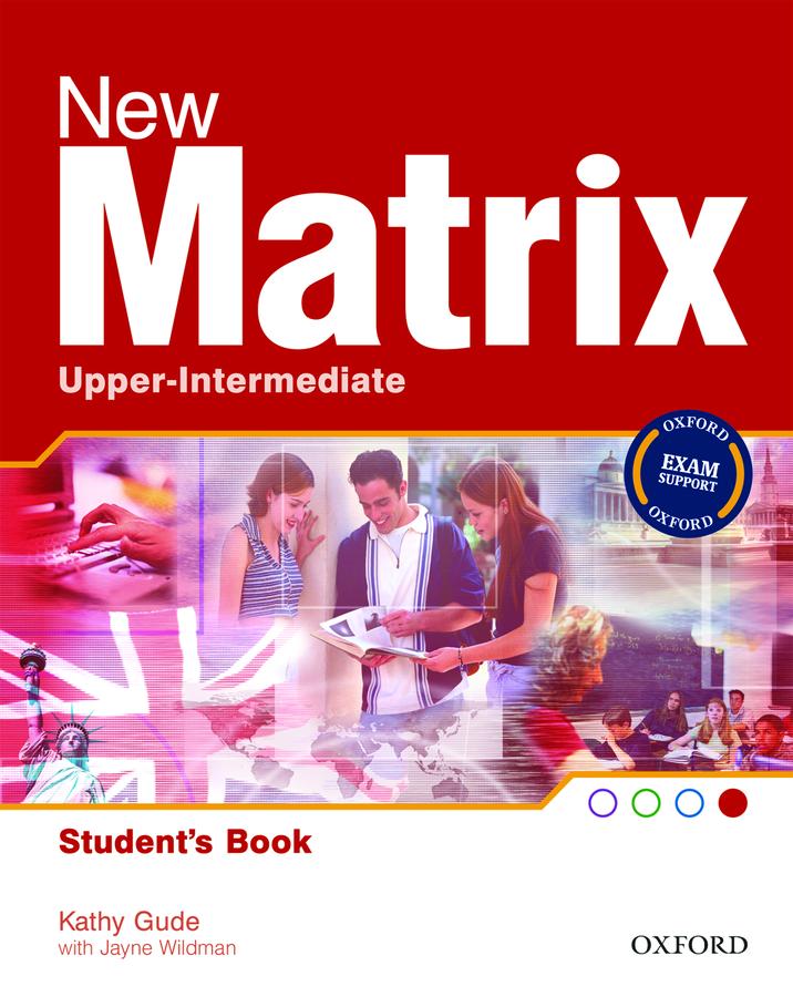 New Matrix Upper-Intermediate.Student's Book