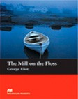 The Mill on the Floss (with Audio CD) A1 | Beginner