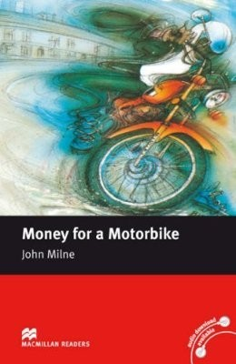 Money for a Motorbike  Beginner (w/o CD)