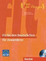 Fit für den Deutsch-Test für Zuwanderer. Übungsbuch mit integrierter Audio-CD