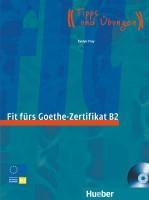 Fit fürs Goethe-Zertifikat B2
