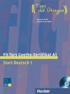 Fit fürs Goethe-Zertifikat A1. Lehrbuch mit integrierter Audio-CD
