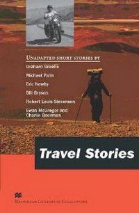 Macmillan Readers Advanced Travel Stories