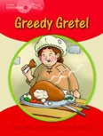 Young Explorers 1 Greedy Gretel