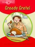 Young Explorers 1 Greedy Gretel