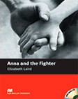 Anna and the Fighter (with Audio CD)  A1 | Beginner