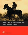 The Last of Mohicans  without Audio CD   A1   Beginner