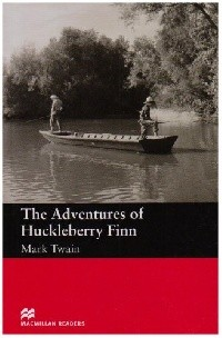 The Adventures of Huckleberry Finn: Beginner  (without Audio CD)