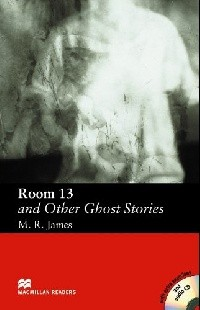 Room 13 and Other Ghost Stories  with Audio CD    Elementary