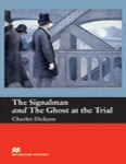 The Signalman and The Ghost at the Trial  w o CD    A1   Beginner