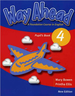 Level 4. Way Ahead. Pupil's Book