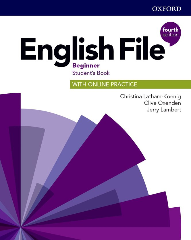 English File 4th Edition Beginner Student's Book with Online Practice