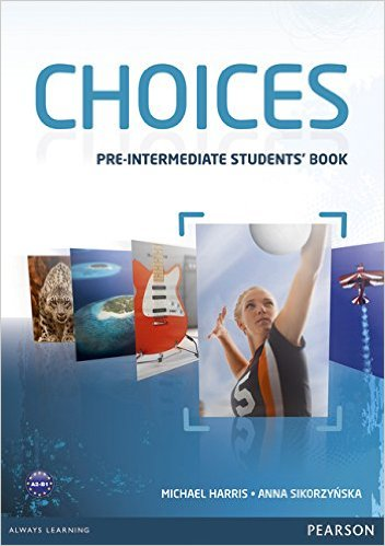 Choices	Students' Book	Pre-Intermediate