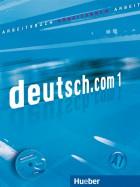deutsch.com 1. Arbeitsbuch mit Audio-CD zum Arbeitsbuch