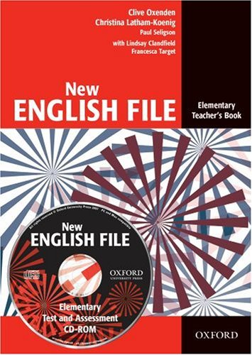 New English File Elementary.Teacher's Book with Test and Assessment CD-ROM