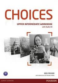 Choices	Students' Book w/ MyEnglishLab	Upper Intermediate