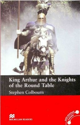 King Arthur and the Knights of the Round Table   Intermediate Level   2 CD-ROM