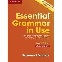 Essential Grammar in Use Without Answers Fourth edition