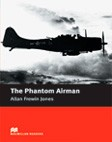 The Phantom Airman  without Audio CD Elementary