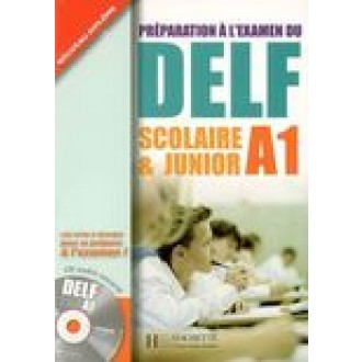 DELF A1 Scolaire et Junior + CD audio