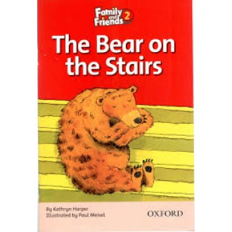 The Bear on the Stairs Readers 2 Family and Friends