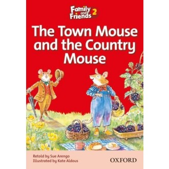 The Town Mouse and the Country Mouse Readers 2 Family and Friends