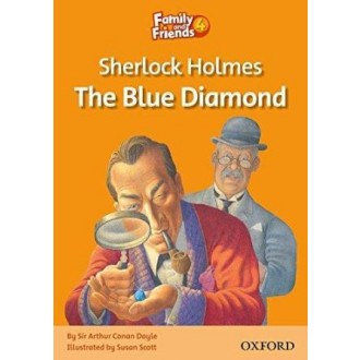 Sherlock Holmes and the Blue Diamond Readers 4 Family and Friends