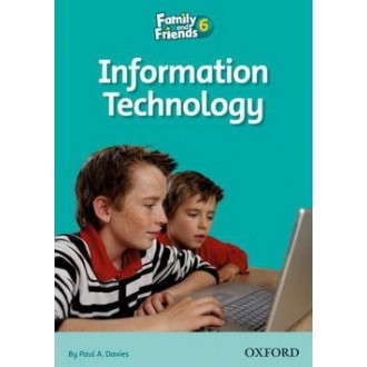 Information Technology Readers 6 Family and Friends