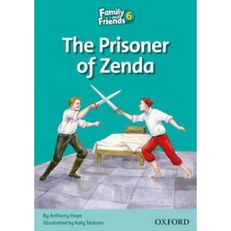 Prisoner of Zenda Readers 6 Family and Friends