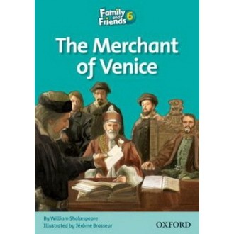 The Merchant of Venice Readers 6 Family and Friends