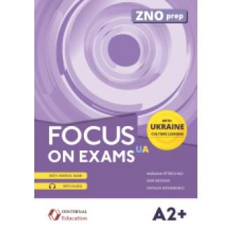 Focus on exams A2+ UA