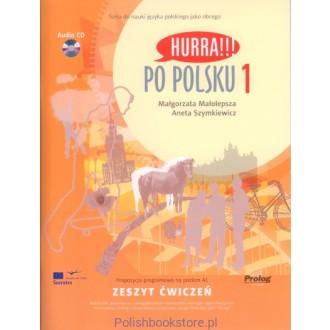 Hurra Po Polsku 1. Zeszyt ćwiczeń + CD