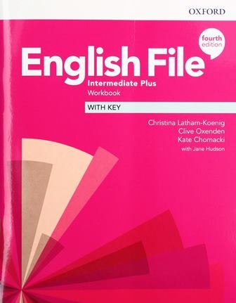 English File 4th Edition Intermediate Plus Workbook with key