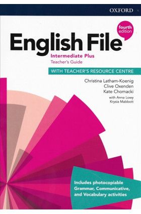 English File 4th Edition Intermediate Plus Teacher's Guide with Teacher's Resource Centre